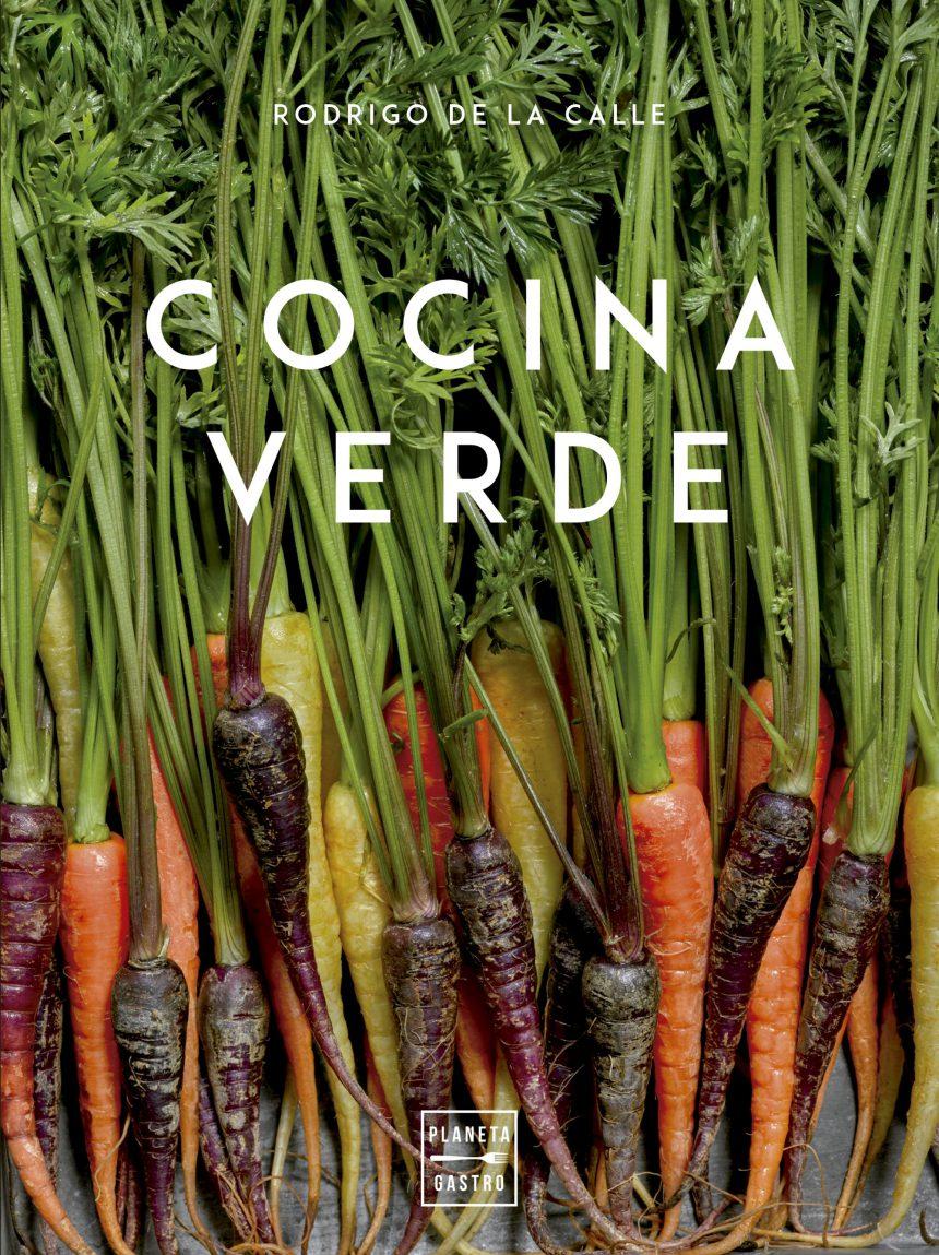 Rodrigo de la Calle, el gran renovador de la cocina verde en España